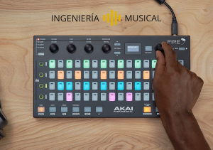 AKAI Fire FL Studio tutorial ingenieria musical
